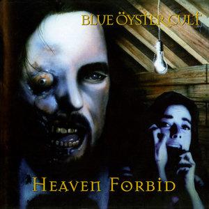 blue oyster cult heaven forbid