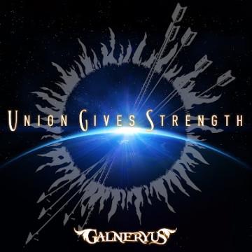 galneryus union gives strength